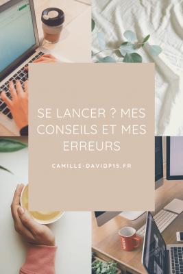 Camille-Davidp15 - Se lancer Mes conseils et mes erreurs v1