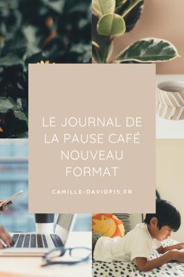 Le journal de La Pause Café, nouveau format !